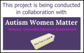 This project is being conducted in collaboration with Autism Women Matter